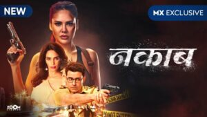 Read more about the article Nakaab Web Series Review In Hindi | Nakaab Web Series 15 September release | Nakaab Web Series Review