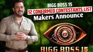 Read more about the article Bigg Boss 15 Confirm 12 Contestants List 2021 |  Bigg Boss 15  Contestants List 2021 |