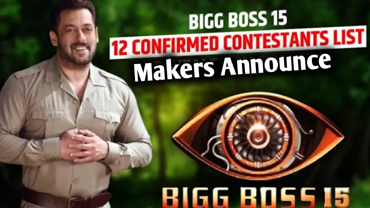 You are currently viewing Bigg Boss 15 Confirm 12 Contestants List 2021 |  Bigg Boss 15  Contestants List 2021 |
