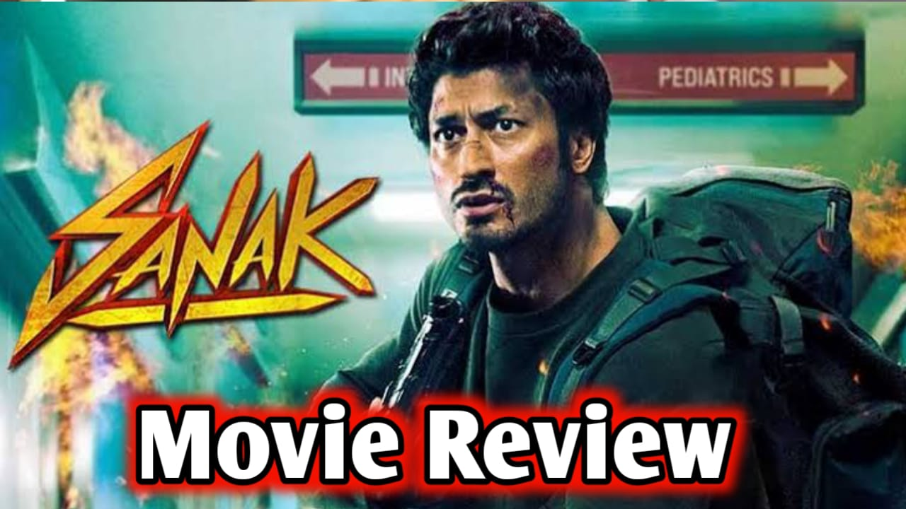 Read more about the article Sanak Movie Review In Hindi | Sanak Movie Review | Sanak Review | Sanak Vidyut Jamwal | Sanak 15 october release Movie